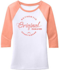 "Women's ""Original Child Of God"" 3/4 Sleeve Raglan Top (Limited Edition Colors)"