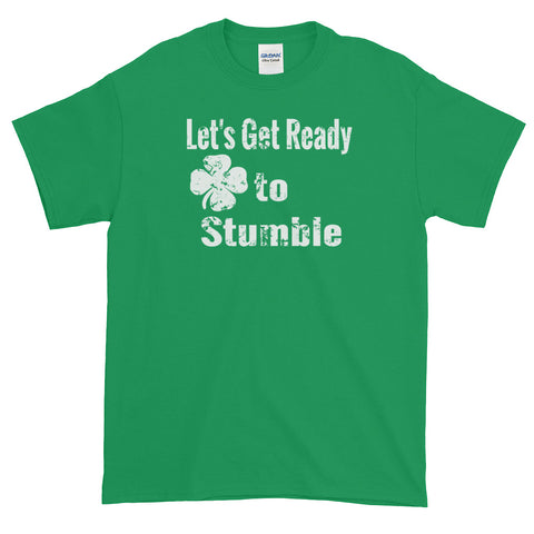 Let's Get Ready to Stumble St Patricks Day Tee