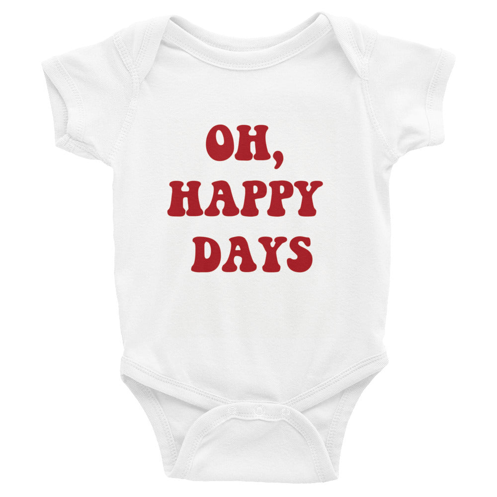 """Oh, Happy Days"" Infant Onsie"