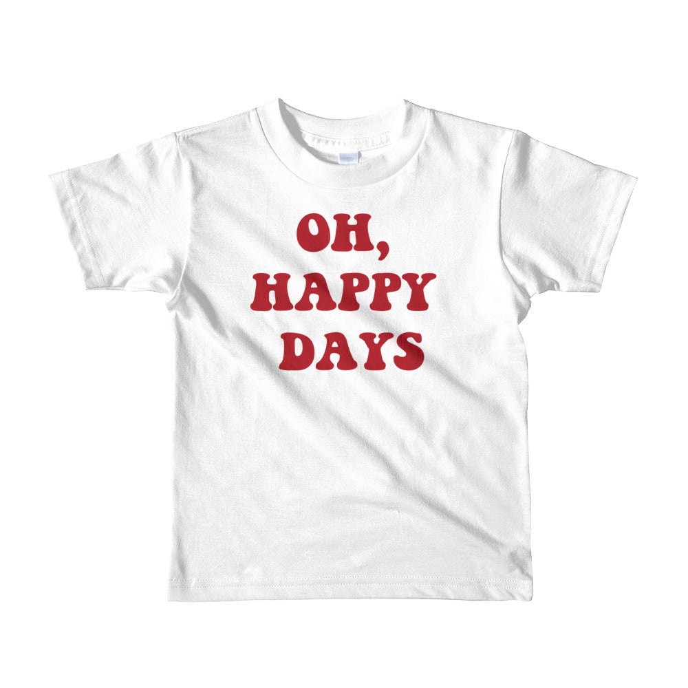 """Oh, Happy Days' Short Sleeve Kids Tee"
