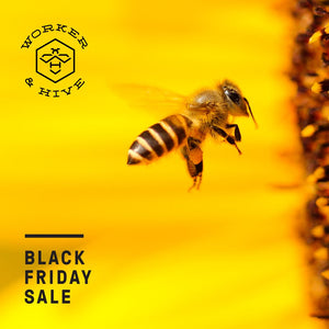 Worker and Hive Bee Supply Calgary Black Friday Sale