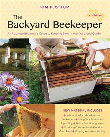The Backyard Beekeeper, 4th Edition
