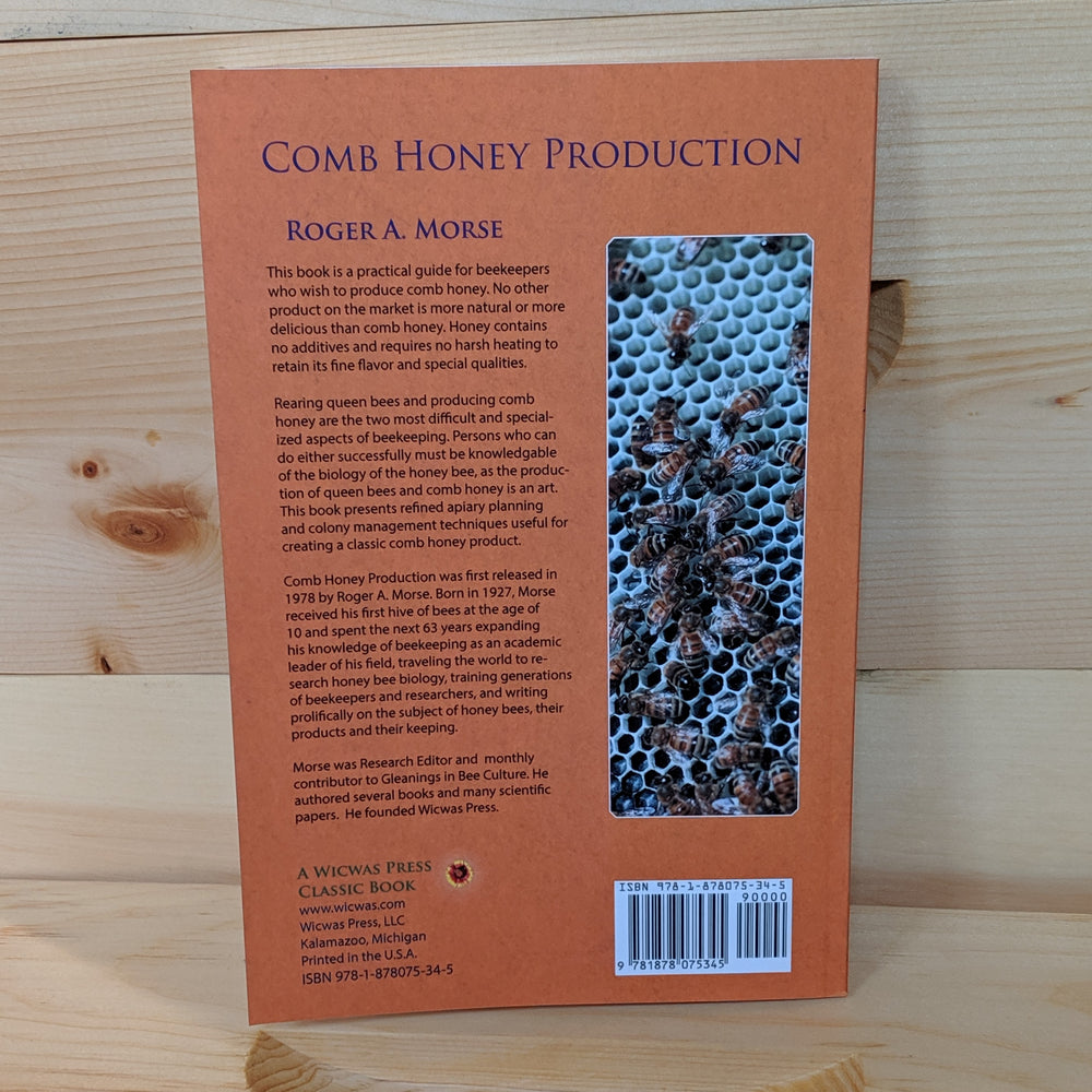 Comb Honey Production by Roger A. Morse
