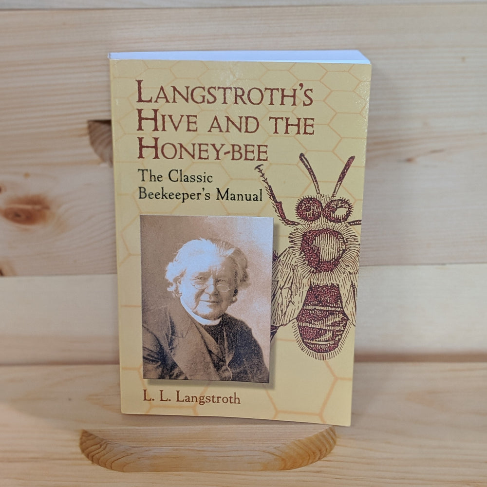The Classic 1878 Beekeeper/'s Manual reprint Langstroth/'s Hive /& the Honey-Bee