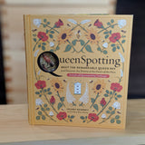 Queenspotting - Meet the Remarkable Queen Bee and Discover the Drama at the Heart of the Hive