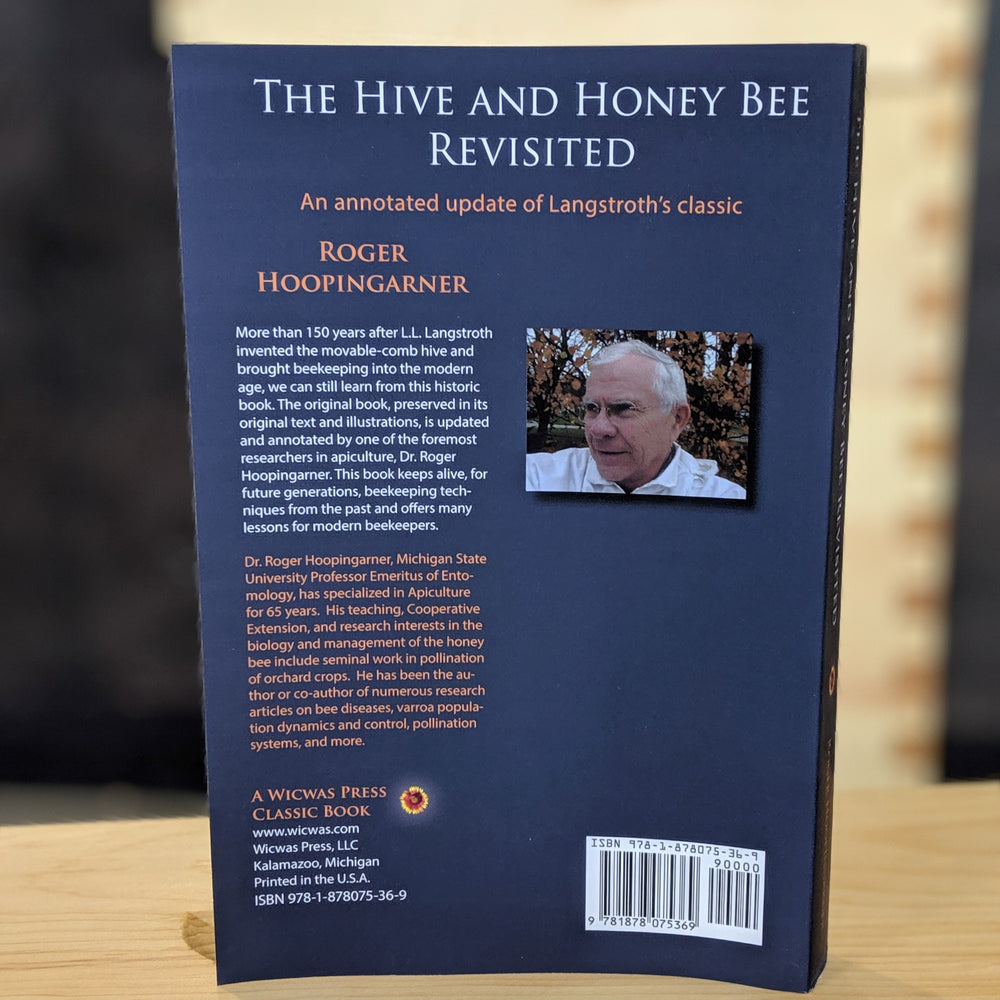 The Hive and the Honey Bee Revisited - An Annotated Update of Langstroth's Classic