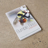 Bumble Bees of North America - An Identification Guide