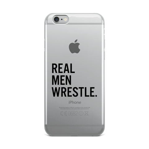 Real Men Wrestle iPhone Case - Lit Wrestling
