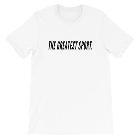 The Greatest Sport T Shirt
