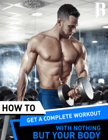 Ebook How To Get A Complete Workout With Nothing But Your Body