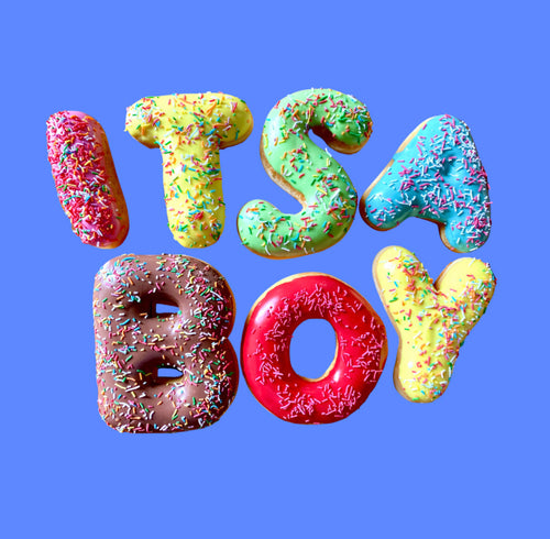 'ITS A BOY' DONUT MESSAGE