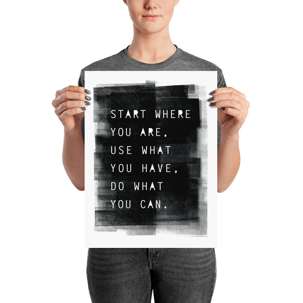Start Where You Are Print - Vision City Design Studio