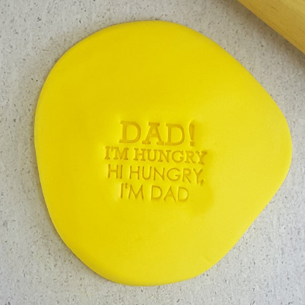 DAD! I'm Hungry, Hi Hungry, I'm Dad Embosser
