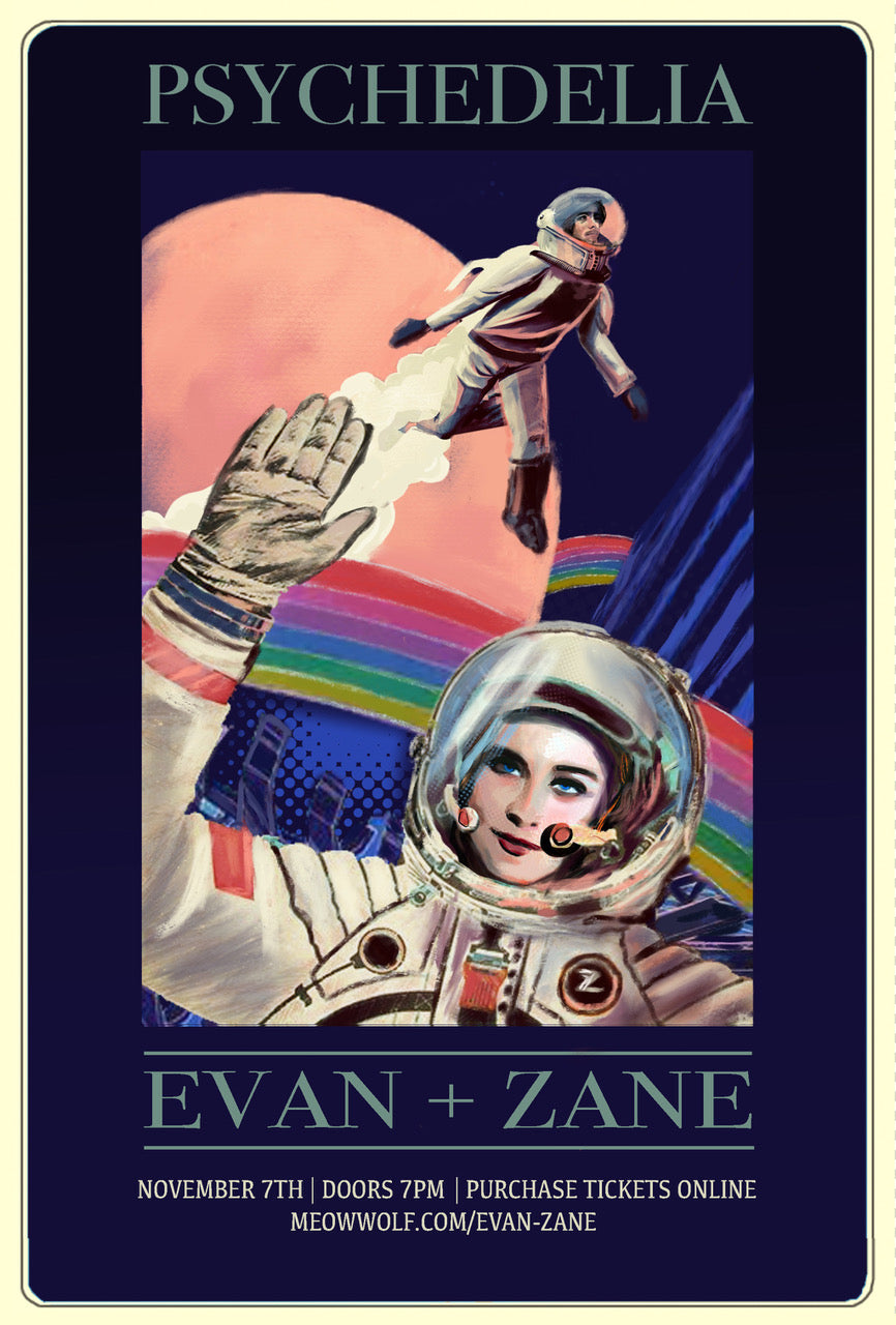 EVAN+ZANE: Psychedelia (Meow Wolf) | Santa Fe, NM | November 7th, 2018 | PERSONALLY AUTOGRAPHED by Evan Rachel Wood + Zane Carney (Only 50 Available)