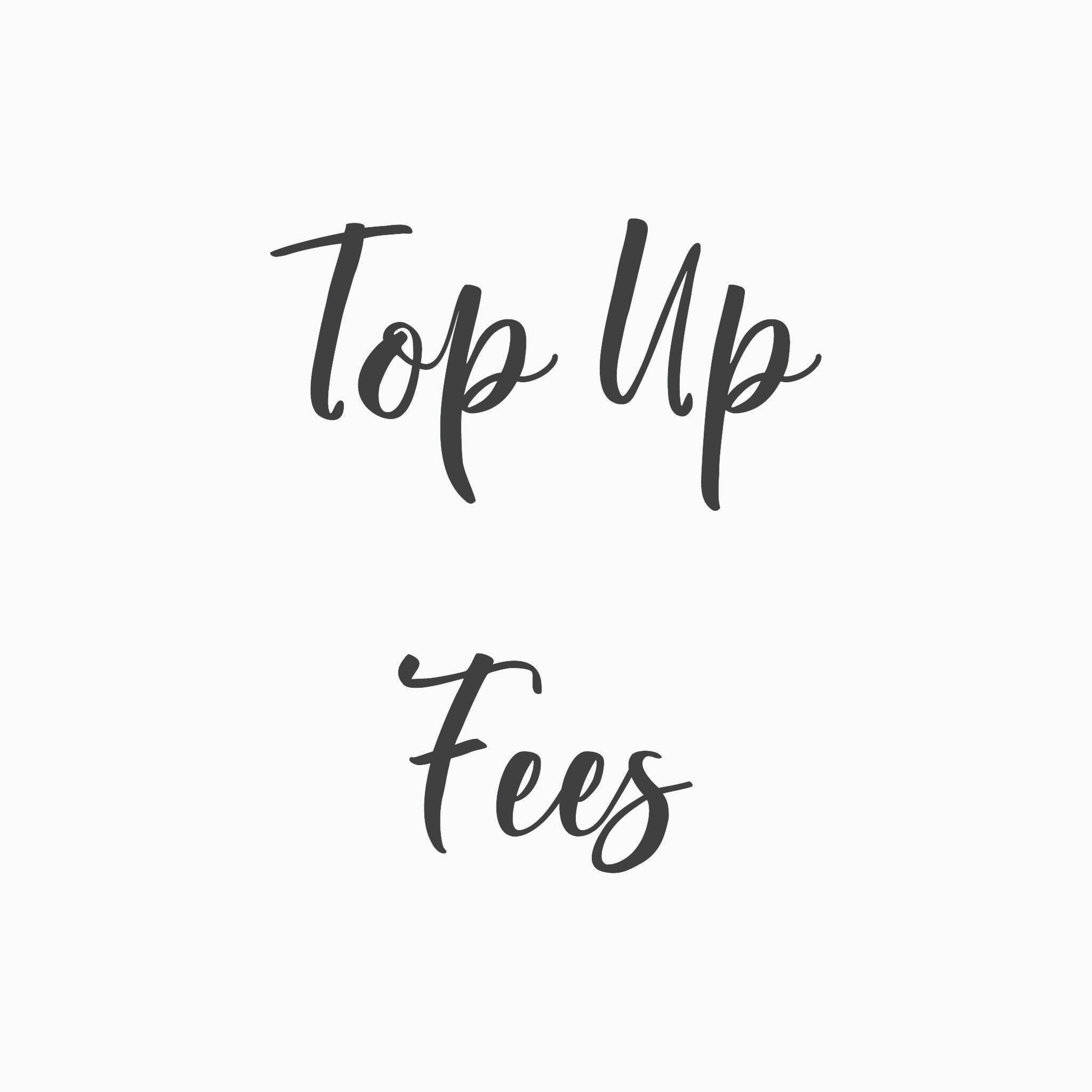 Top Up Fees