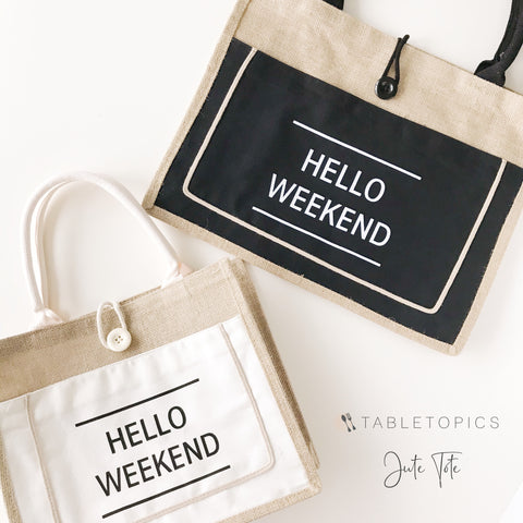 Hello Weekend Jute Tote