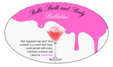 Load image into Gallery viewer, Bellatini - Bella Bath and Body