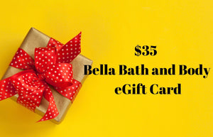 Bella Bath and Body Gift Certificate