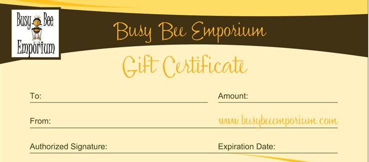 GIFT CERTIFICATES - Busy Bee Emporium