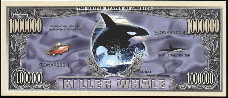 KILLER WHALE 🐋 Fantasy Note 💶🐳🐋 One Million KILLER WHALES 🐳🐋💶 - Busy Bee Emporium