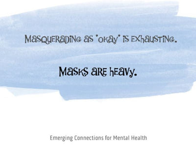 Masquerading as 'Okay' is Exhausting; Masks are Heavy – Notecard (139mm x 107mm) - Busy Bee Emporium
