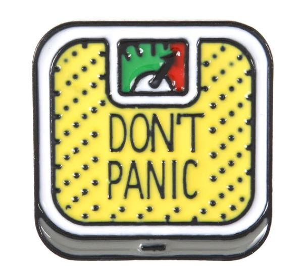 DON'T PANIC PIN -  😨 - Busy Bee Emporium