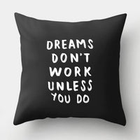 💪 DREAMS DON'T WORK UNLESS YOU DO PILLOW COVER - Package:1 PCS Cushion Cover 💪 - Busy Bee Emporium