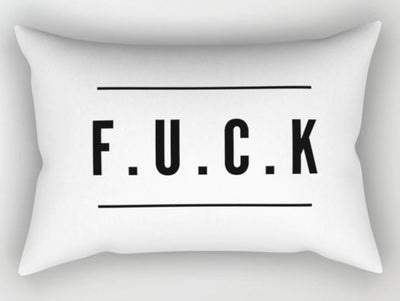 😠F.U.C.K. PILLOW COVER - TRAVEL PILLOW COVER 50*30cm - Busy Bee Emporium