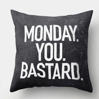 😡MONDAY YOU BASTARD PILLOW COVER - Package:1 PCS Cushion Cover 😡 - Busy Bee Emporium