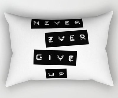 🙄 NEVER EVER GIVE UP PILLOW COVER - TRAVEL PILLOW COVER 50*30cm - Busy Bee Emporium