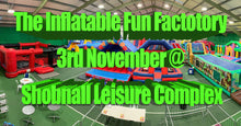 Load image into Gallery viewer, Indoor Inflatable Theme Park Spectacular Sunday 3rd Nov @ Shobnall Leisure Complex, Shobnall Road, Burton-upon-Trent, DE14 2BB