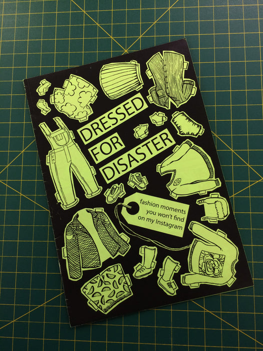 Dressed For Disaster Mini Zine