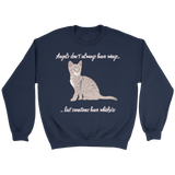 Angels Have Whiskers Crewneck Sweatshirt
