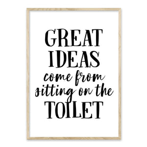 Great ideas come from sitting on the toilet - plakat