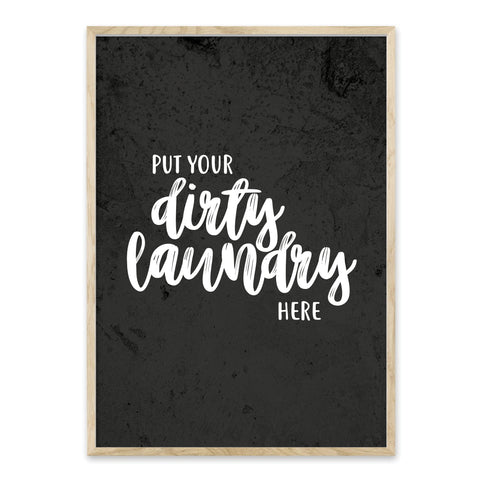 Put your dirty laundry here - plakat
