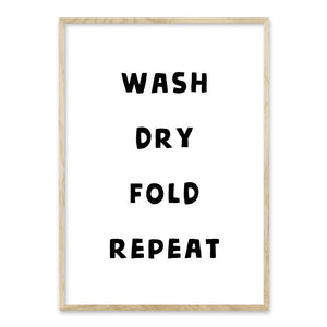 Wash dry fold repeat - vasketøj plakat