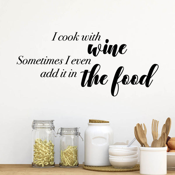 I cook with Wine - wallsticker