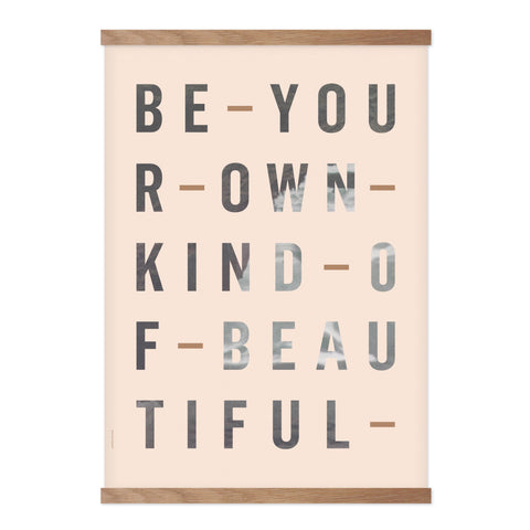 Be Your Own Kind