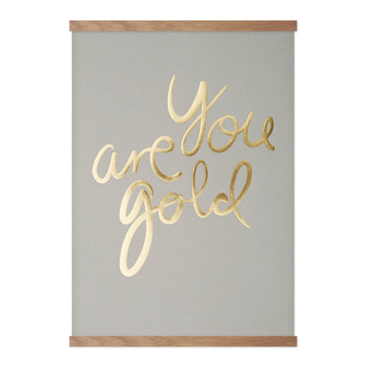 You Are Gold - Real Grey