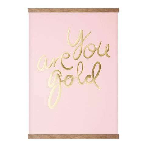 You Are Gold - Candy Pink