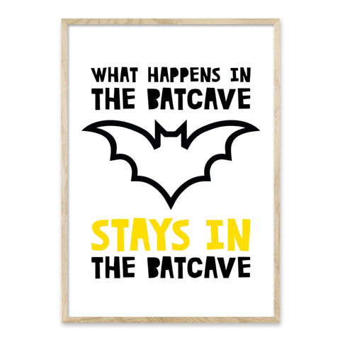 Stays in the batcave - plakat
