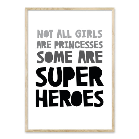 Not all girls are princesses - plakat