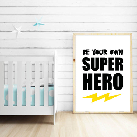 Be your own superhero - plakat