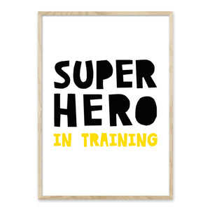 Superhero in training - plakat