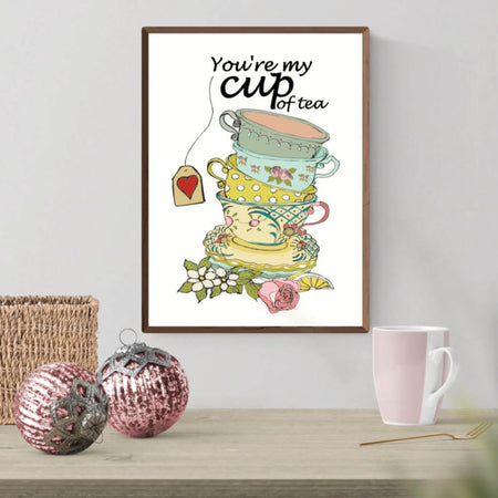 You're my cup of tea - Plakat