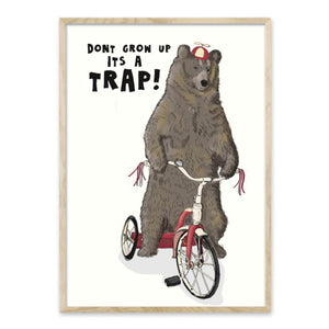 Don't grow up - it's a trap - Plakat