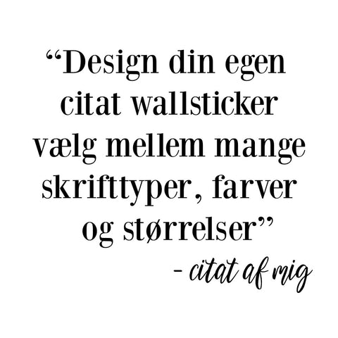 Design din egen citat wallsticker
