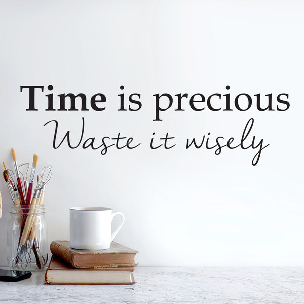 Time is precious wallsticker