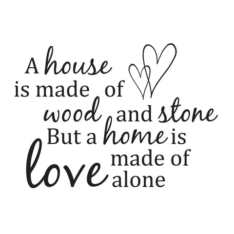 A home is made of.. Wallsticker