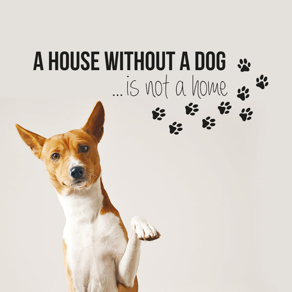 A house without a dog wallsticker